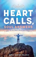 Heart Calls  Soul Answers