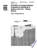 Evaluation of dredged material proposed for discharge in waters of the U S testing manual inland testing manual  Book