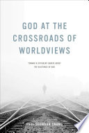 God at the Crossroads of Worldviews Book