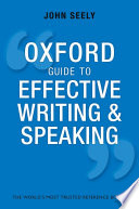 Read Online Oxford Guide to Effective Writing and Speaking For Free