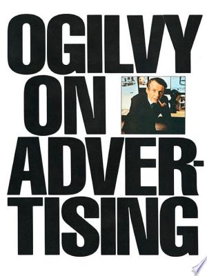 Download Ogilvy on Advertising Free Books - Reading Best Books For Free 2018