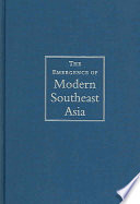 The Emergence Of Modern Southeast Asia