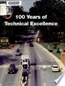 100 Years of Technical Excellence