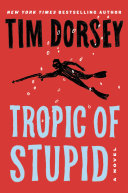 Tropic Of Stupid
