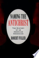 Read Online Naming the Antichrist For Free