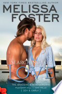 Searching For Love (The Bradens & Montgomerys #6) Love in Bloom Contemporary Romance