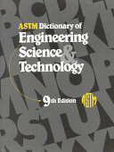 ASTM Dictionary of Engineering  Science    Technology