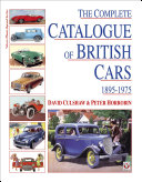 The Complete Catalog of British Cars 1895 1975
