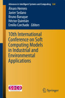 10th International Conference on Soft Computing Models in Industrial and Environmental Applications