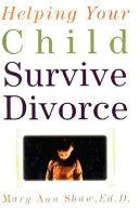 Helping Your Child Survive Divorce