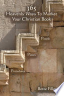365 Ways To Market Your Christian Book Specific People Places Procedures