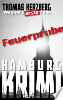 Feuerprobe: Wegners erste Fälle (2. Teil)  : Hamburg Krimi