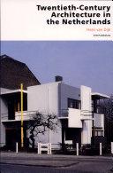 Twentieth-century Architecture in the Netherlands ebook