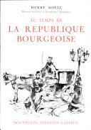 Pdf AU TEMPS DE LA REPUBLIQUE BOURGEOISE Par HENRY NOELL Telecharger