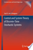Control and System Theory of Discrete Time Stochastic Systems