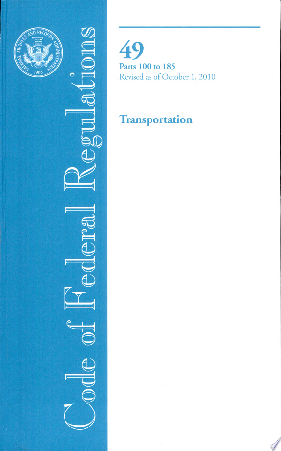 Transportation, Parts 100 to 185
