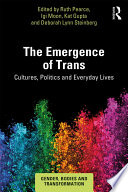 The Emergence of Trans