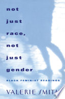 Not Just Race  Not Just Gender