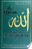 Qur'an and Its Interpreters, The, Volume 1