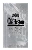 Insiders  Guide to Charleston  South Carolina