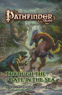 Pathfinder Tales  Through The Gate in the Sea