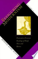 Refiguring Modernism Postmodern Feminist Readings Of Woolf West And Barnes