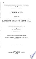 The Use Of Oil To Lessen The Dangerus Effect Of Heavy Seas Book PDF