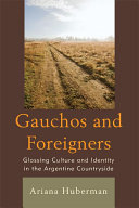 Pdf Gauchos and Foreigners