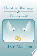 Christian Marriage   Family Life
