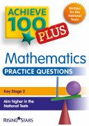 Achieve 100+ Maths Practice Questions