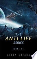 The Anti Life Series Box Set