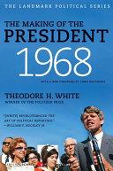 The Making of the President 1968 [Pdf/ePub] eBook