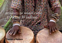 Moments of Mindfulness  African Wisdom