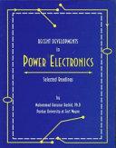 Recent Developments in Power Electronics