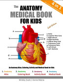 The Anatomy Medical Book for Kids