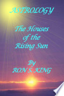 Astrology Houses Of The Rising Sun