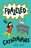Pdf Frazzled #2: Ordinary Mishaps and Inevitable Catastrophes