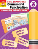 Skill Sharpeners Grammar and Punctuation  Grade 6