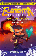 Book Three Part 2 Herobrine S Message The Elementia Chronicles Book 3