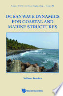 Ocean Wave Dynamics For Coastal And Marine Structures Book
