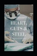 Heart Guts Steel