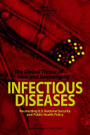 The Global Threat of New and Reemerging Infectious Diseases
