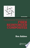 Fundamental Principles of Fiber Reinforced Composites  Second Edition