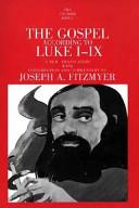 The Gospel According to Luke I IX