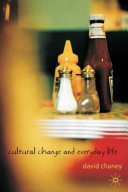 Cover of Cultural Change and Everyday Life