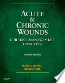Acute And Chronic Wounds E Book
