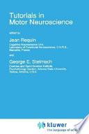 Tutorials In Motor Neuroscience Book PDF