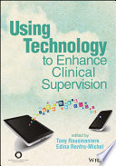 Using Technology To Enhance Clinical Supervision Book PDF