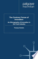 The Contrary Forces of Innovation