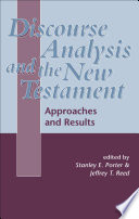 Discourse Analysis And The New Testament